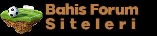 Bahis Forum Siteleri – Bahis Forum Firmaları, Bahis Forumları